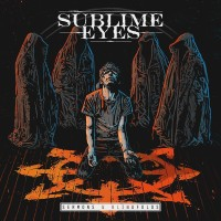 Sublime Eyes - Sermons & Blindfolds (2015)
