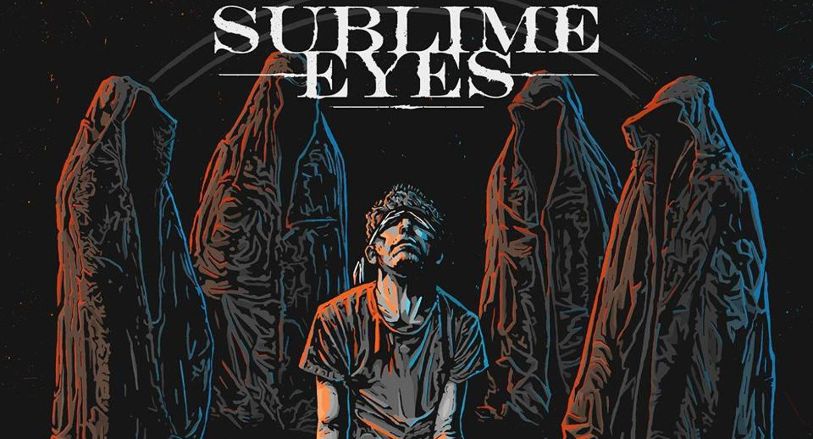 SUBLIME EYES – Sermons & Blindfolds