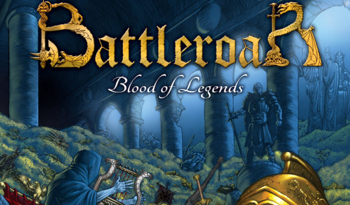 BATTLEROAR – Blood of Legends