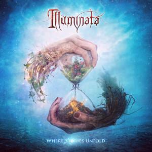 Illuminata - Where Stories Unfold (2015)
