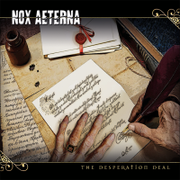 Nox Aeterna - The Desperation Deal (2015)