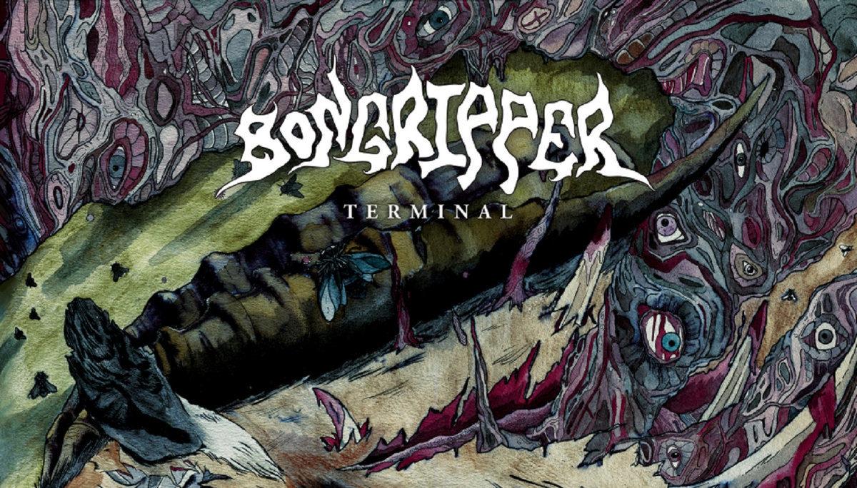 BONGRIPPER – Terminal