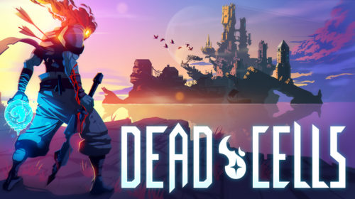 DEAD CELLS (Early Access) – UPDATED