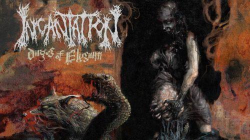 INCANTATION - Dirges of Elysium