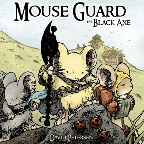 Mouse Guard - The Black Axe