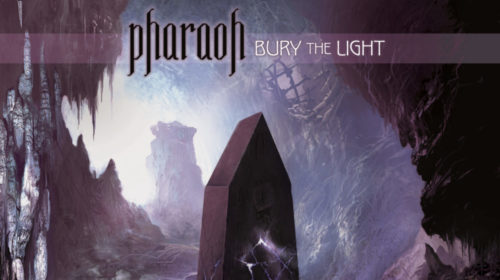 PHARAOH - Bury The Light (2012)