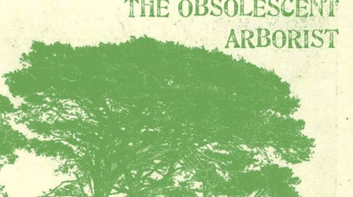 The Obsolescent Arborist