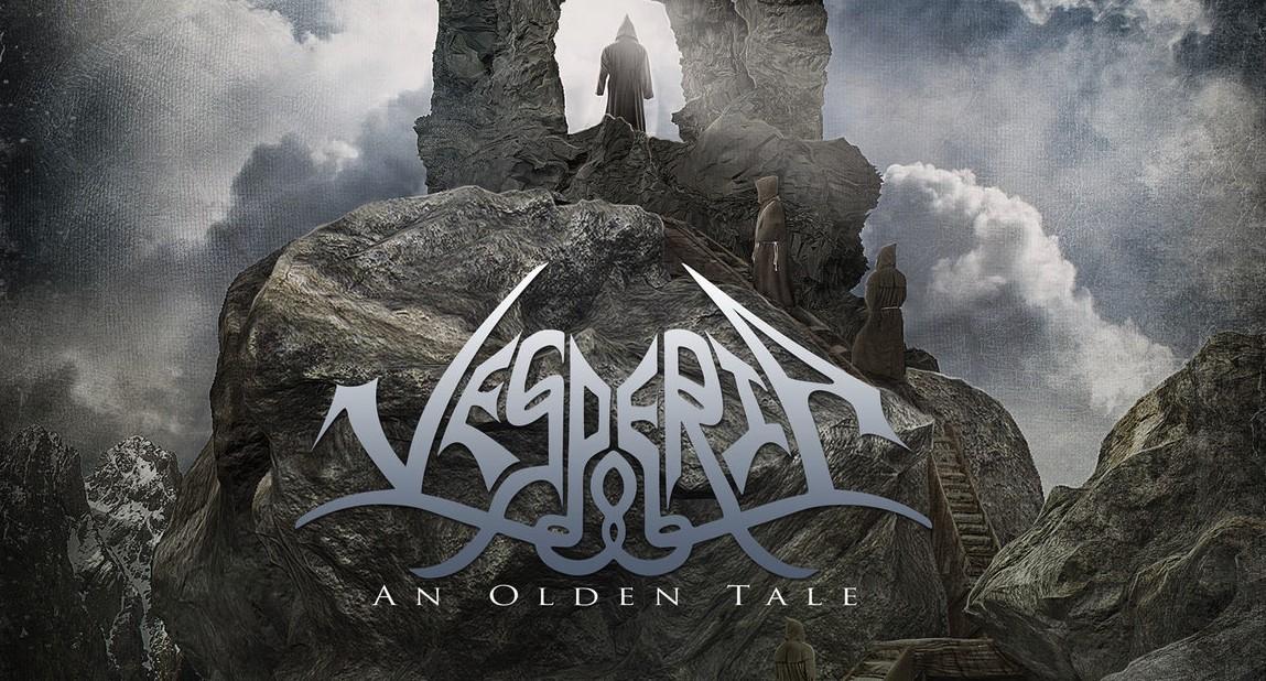 VESPERIA – An Olden Tale