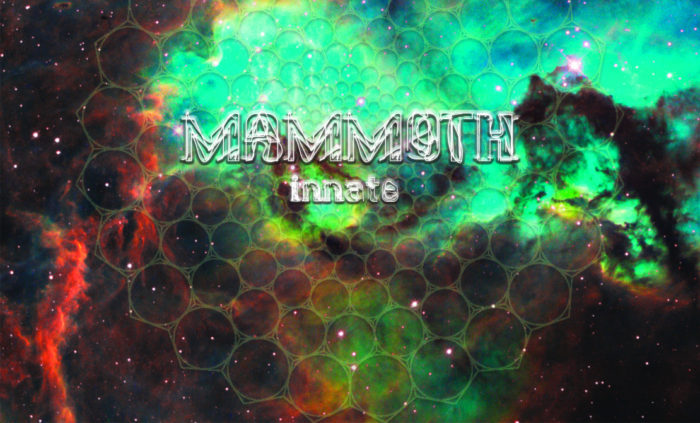 MAMMOTH – Innate