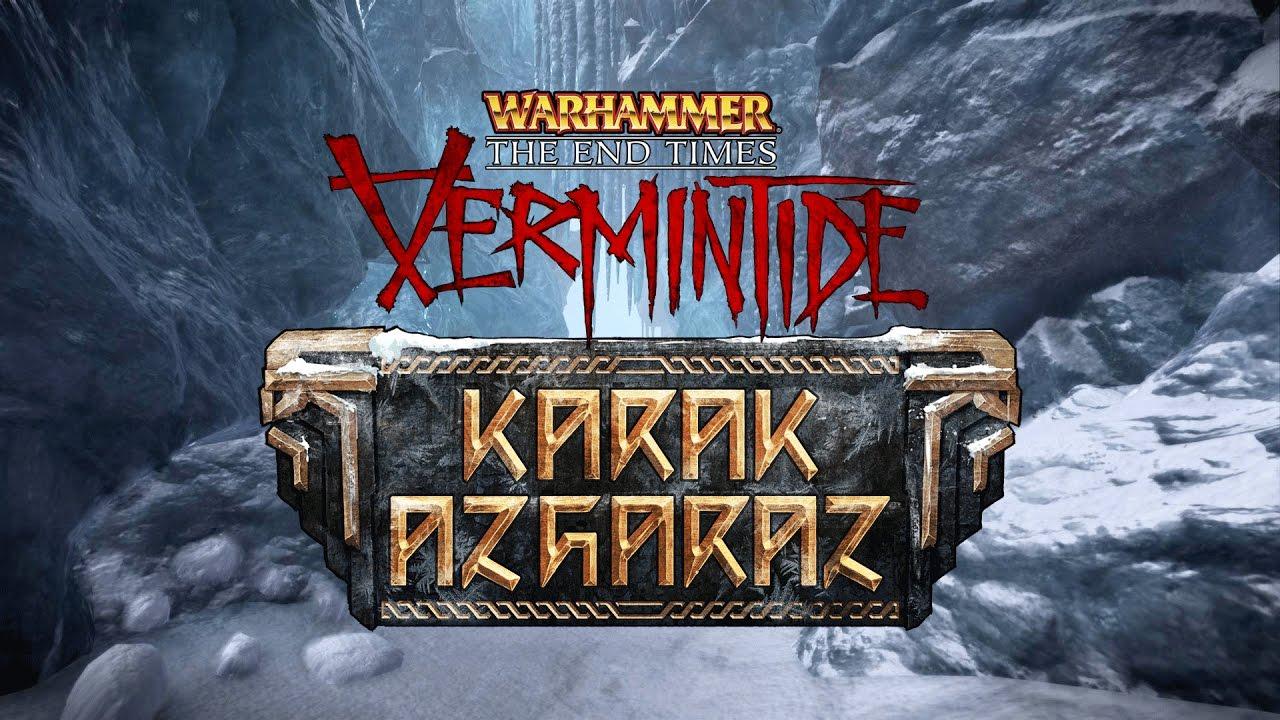 Warhammer: End Times – Vermintide Karak Azgaraz