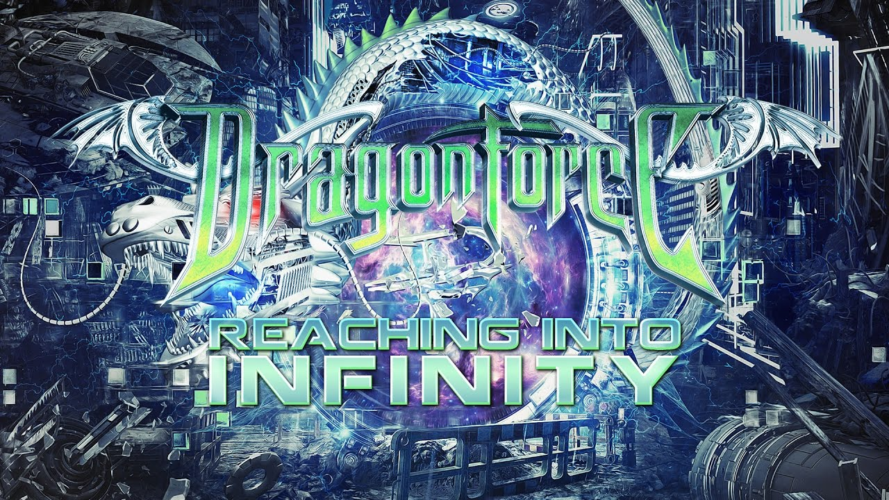 DRAGONFORCE – Reaching Into Infinity (2017)